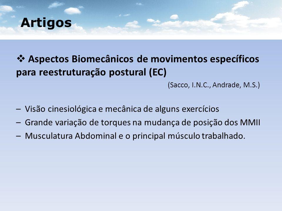 Artigos Aspectos Biomecânicos de movimentos específicos para reestruturação postural (EC) (Sacco, I.N.C., Andrade, M.S.)