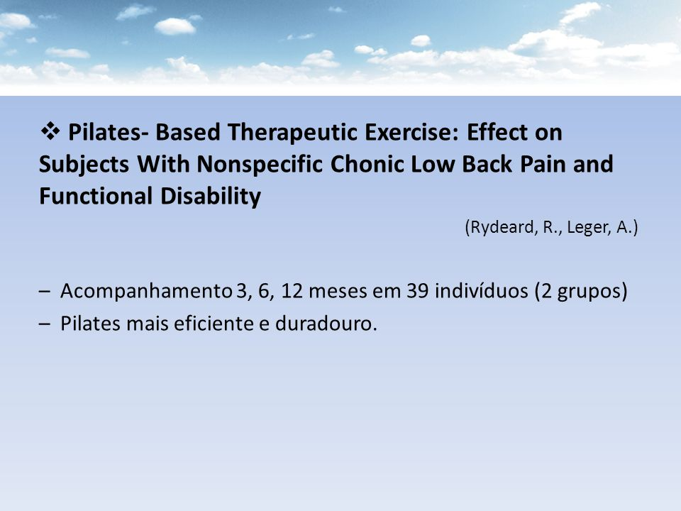 Pilates- Based Therapeutic Exercise: Effect on Subjects With Nonspecific Chonic Low Back Pain and Functional Disability