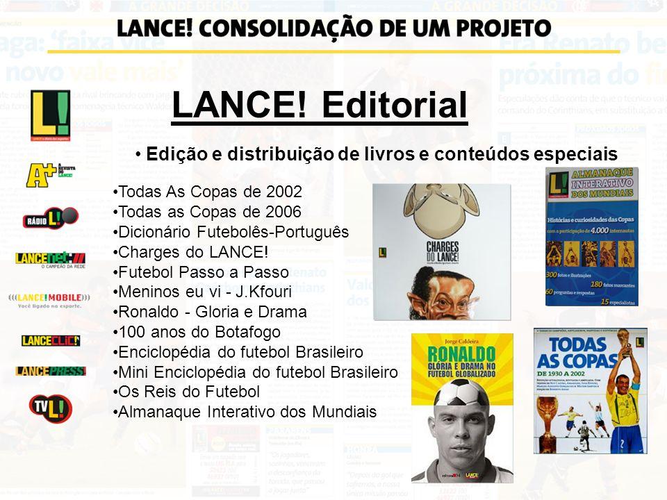 LANCE! Editorial Edição e distribuição de livros e conteúdos especiais