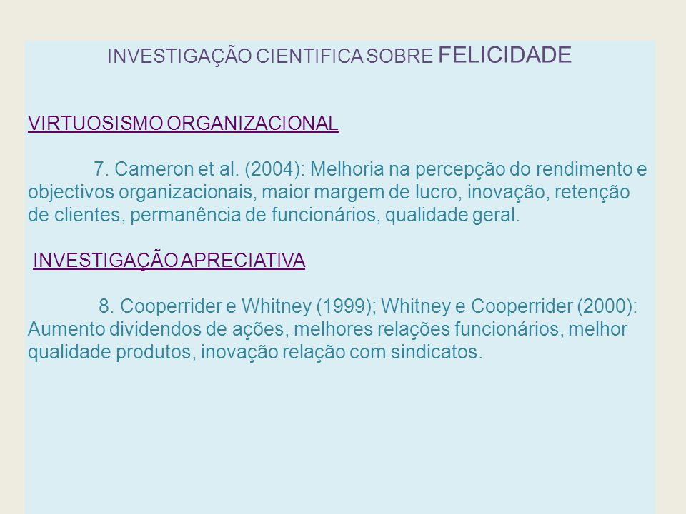 INVESTIGAÇÃO CIENTIFICA SOBRE FELICIDADE