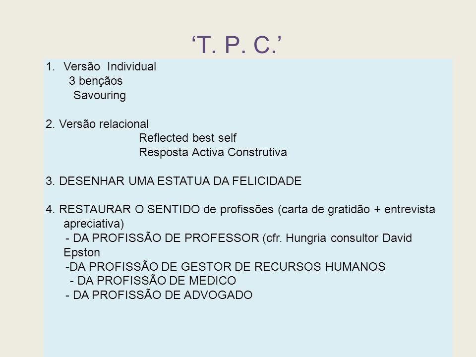 'T. P. C.' Versão Individual 3 bençãos Savouring 2. Versão relacional