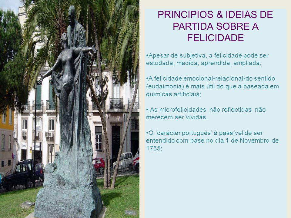 PRINCIPIOS & IDEIAS DE PARTIDA SOBRE A FELICIDADE