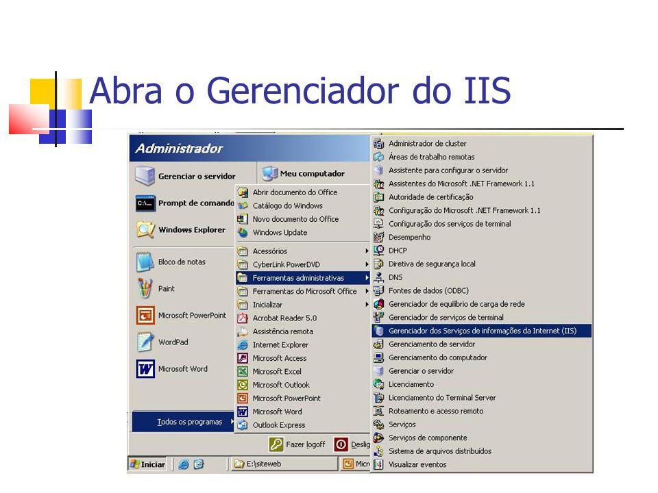 Abra o Gerenciador do IIS