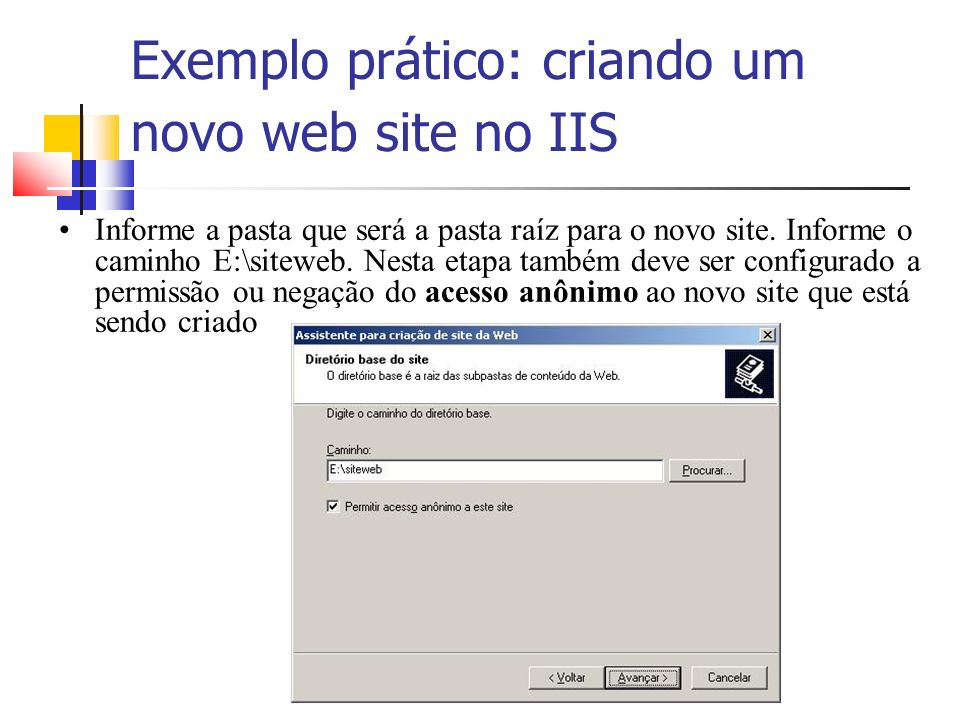 Exemplo prático: criando um novo web site no IIS