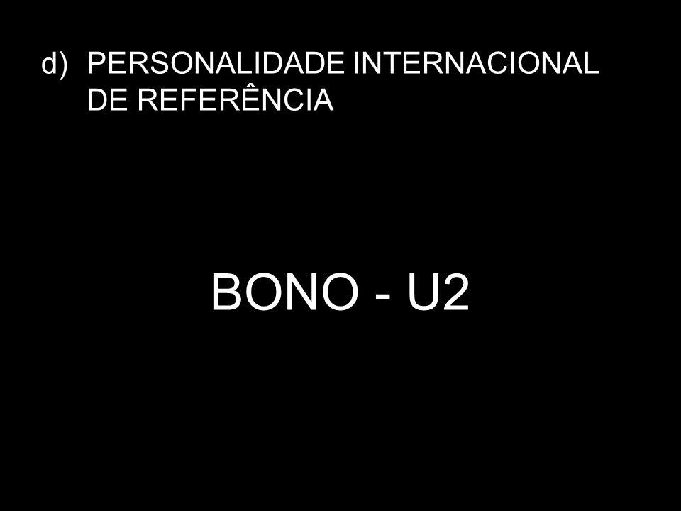 PERSONALIDADE INTERNACIONAL DE REFERÊNCIA