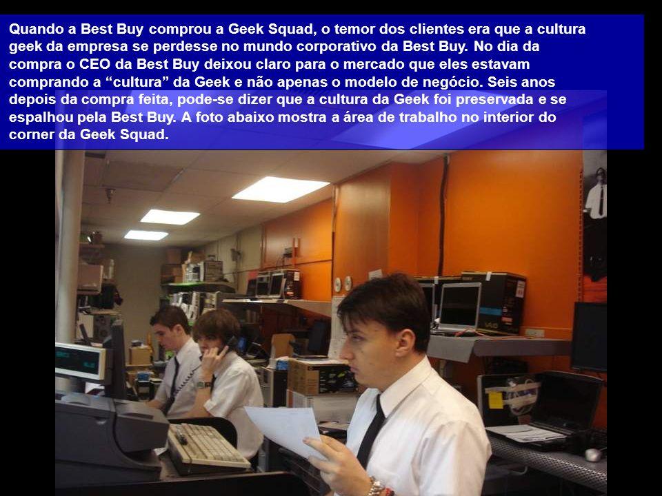 Quando a Best Buy comprou a Geek Squad, o temor dos clientes era que a cultura geek da empresa se perdesse no mundo corporativo da Best Buy.