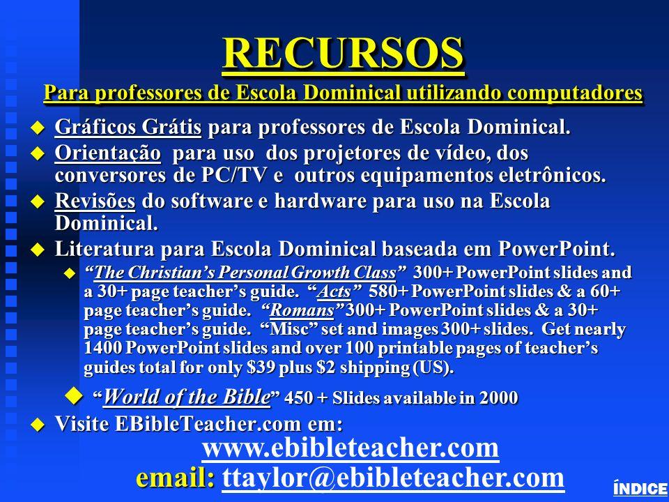 RECURSOS Para professores de Escola Dominical utilizando computadores