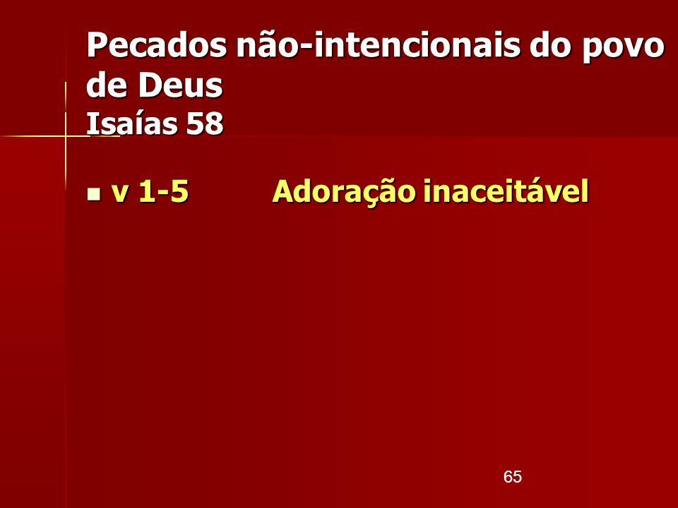 Pecados não-intencionais do povo de Deus Isaías 58