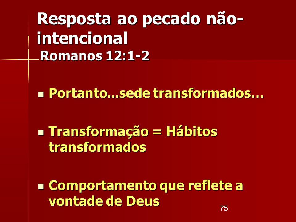 Resposta ao pecado não-intencional Romanos 12:1-2