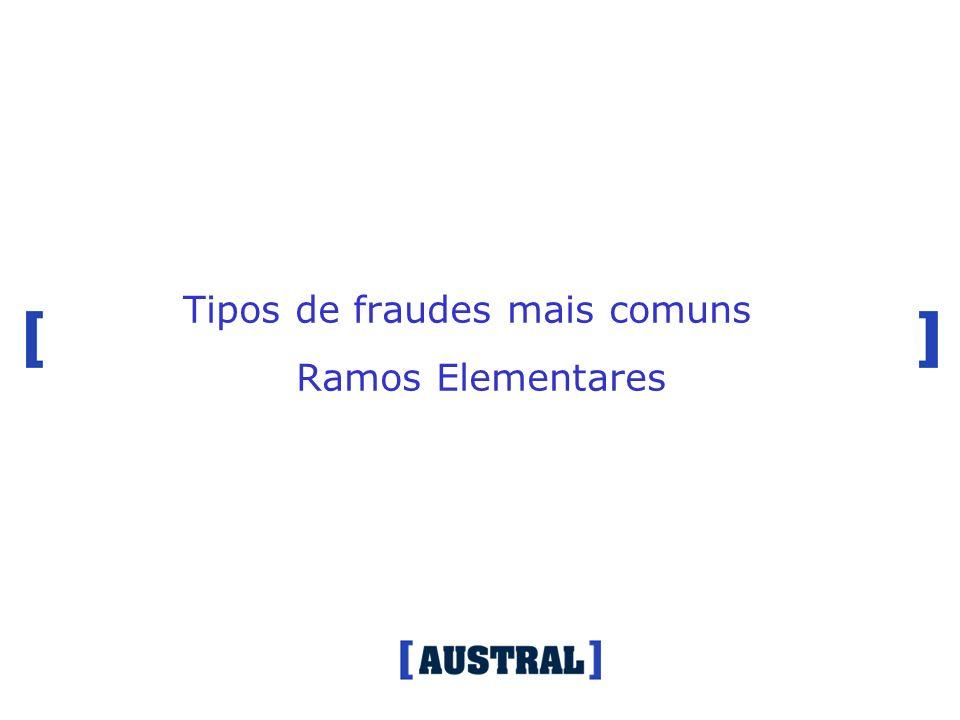 Tipos de fraudes mais comuns Ramos Elementares