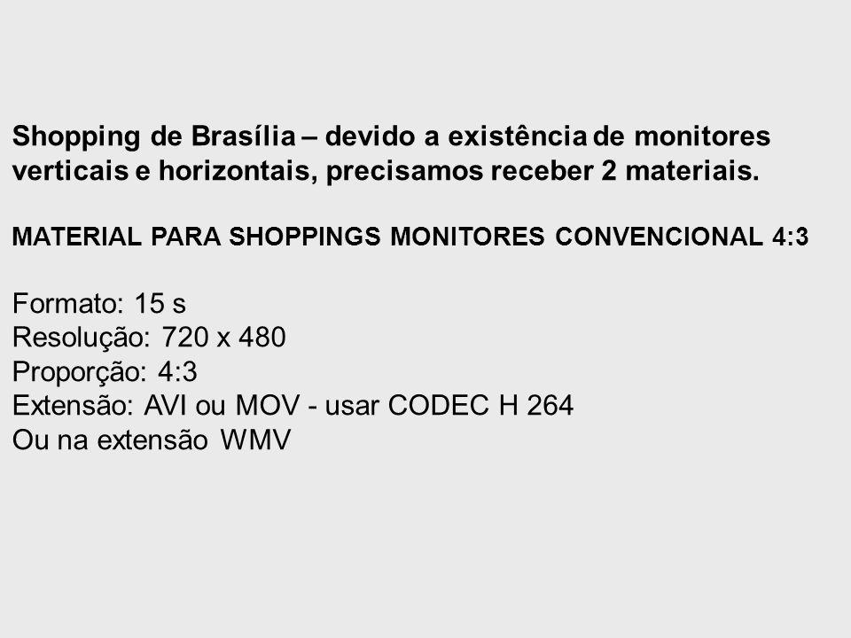 Extensão: AVI ou MOV - usar CODEC H 264 Ou na extensão WMV