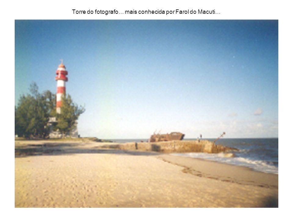 Torre do fotografo… mais conhecida por Farol do Macuti…