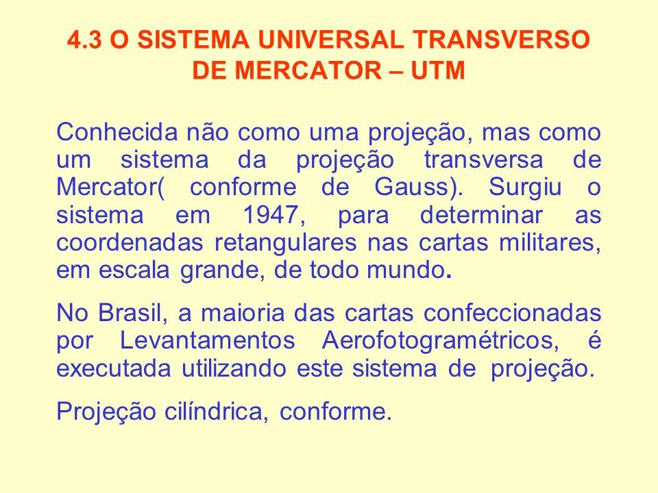 4.3 O SISTEMA UNIVERSAL TRANSVERSO DE MERCATOR – UTM