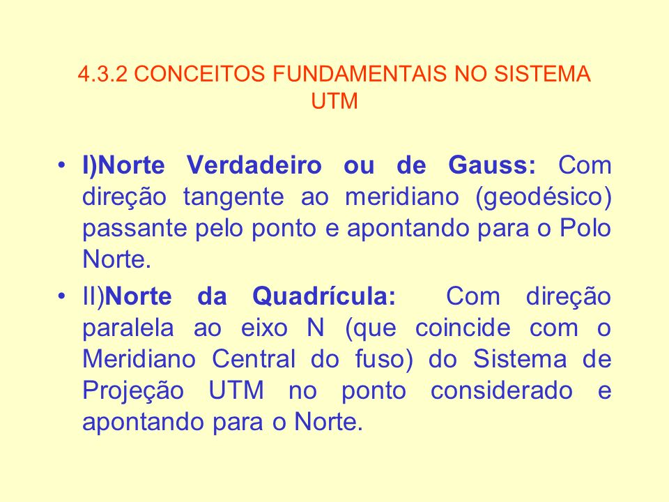 4.3.2 CONCEITOS FUNDAMENTAIS NO SISTEMA UTM