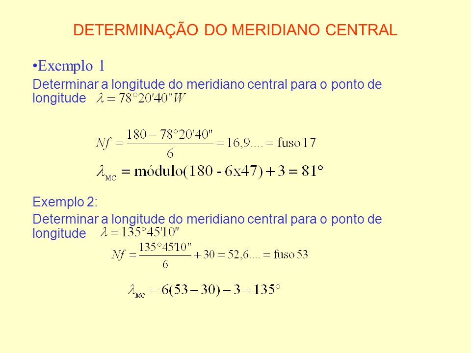 DETERMINAÇÃO DO MERIDIANO CENTRAL