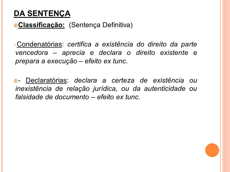 DA SENTENÇA Classificação: (Sentença Definitiva)