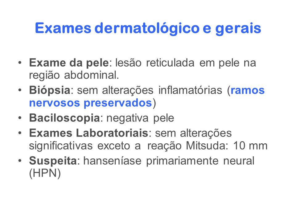 Exames dermatológico e gerais