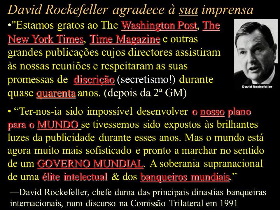 David Rockefeller agradece à sua imprensa