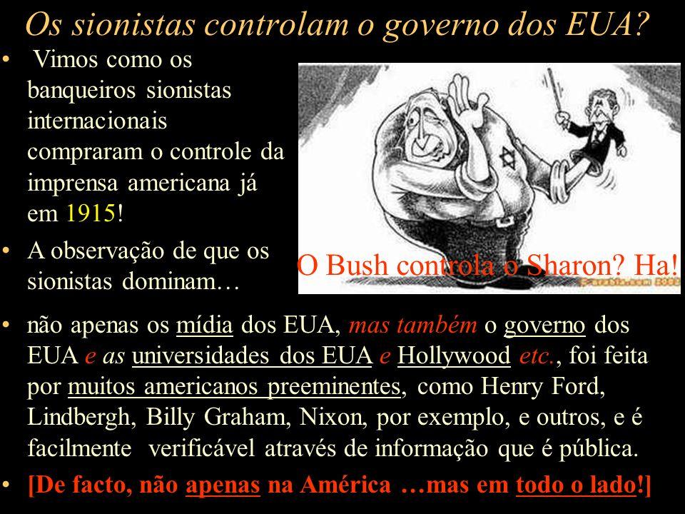 Os sionistas controlam o governo dos EUA