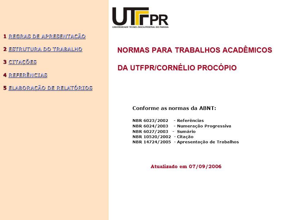NORMAS PARA TRABALHOS ACADÊMICOS DA UTFPR/CORNÉLIO PROCÓPIO