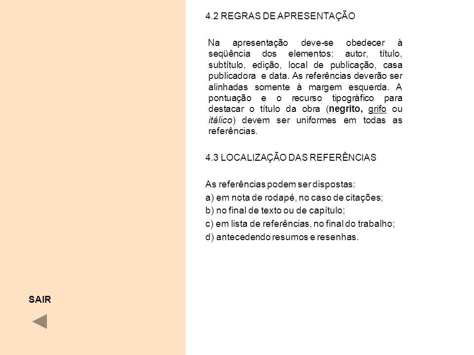 4.2 REGRAS DE APRESENTAÇÃO