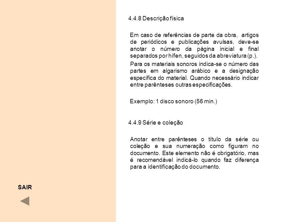 4.4.8 Descrição física.