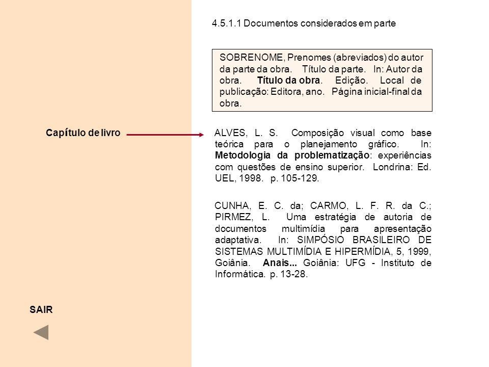 4.5.1.1 Documentos considerados em parte