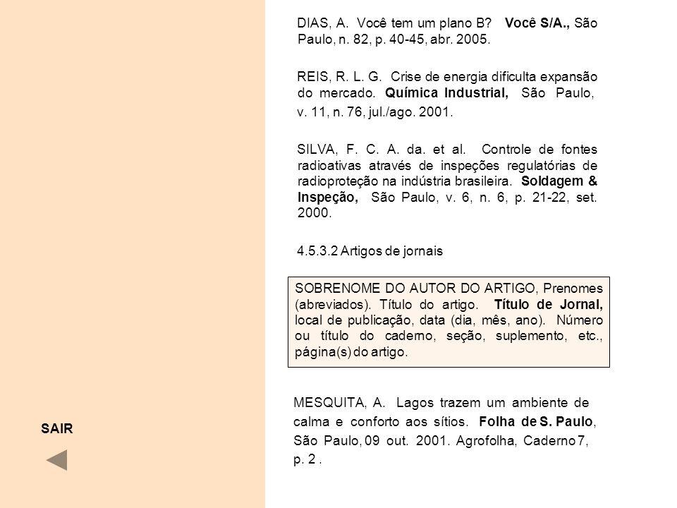 DIAS, A. Você tem um plano B. Você S/A. , São Paulo, n. 82, p