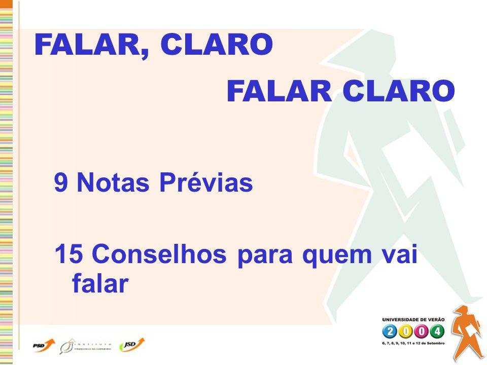 FALAR, CLARO FALAR CLARO 9 Notas Prévias