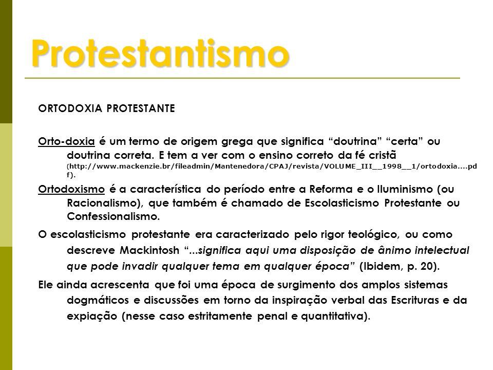 Protestantismo ORTODOXIA PROTESTANTE