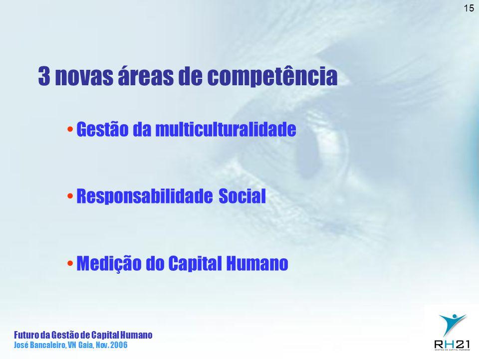 3 novas áreas de competência