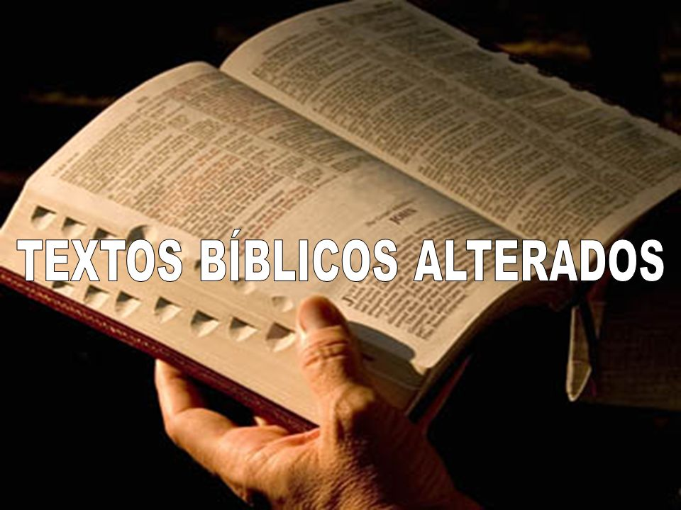 TEXTOS BÍBLICOS ALTERADOS