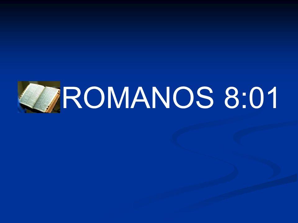 ROMANOS 8:01