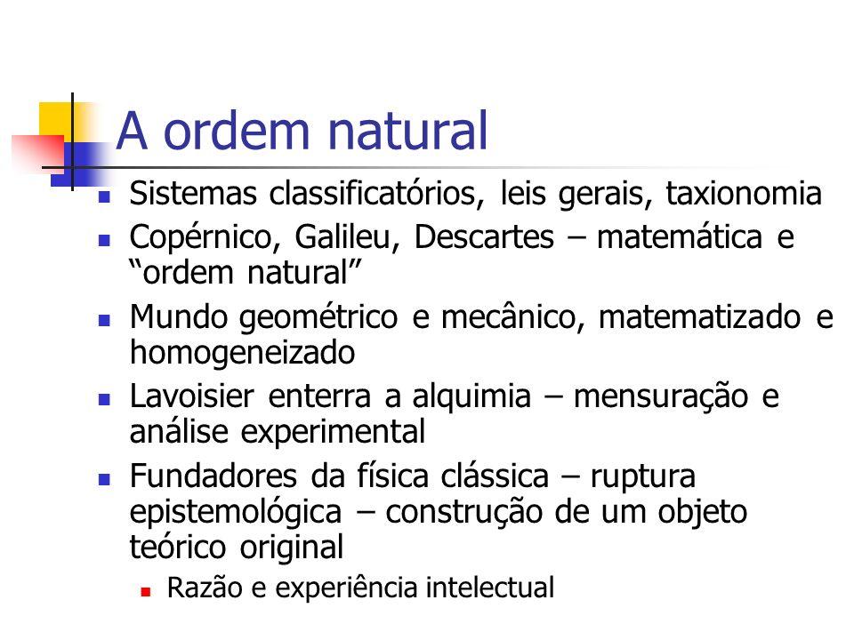 A ordem natural Sistemas classificatórios, leis gerais, taxionomia