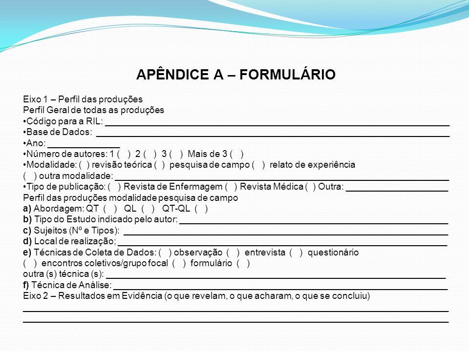 APÊNDICE A – FORMULÁRIO