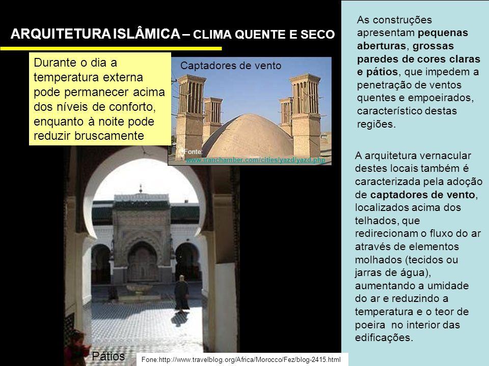 ARQUITETURA ISLÂMICA – CLIMA QUENTE E SECO
