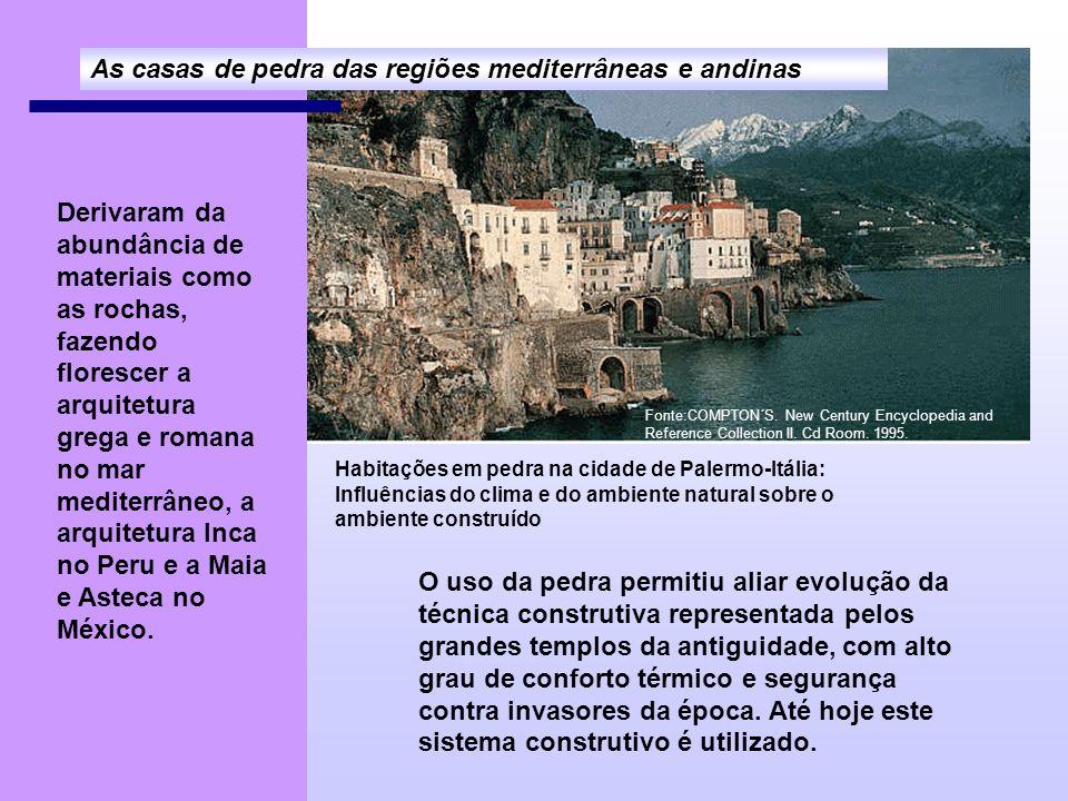 As casas de pedra das regiões mediterrâneas e andinas