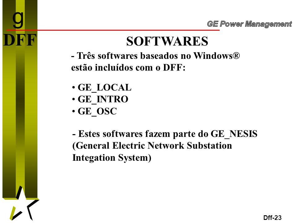 g DFF SOFTWARES. - Três softwares baseados no Windows® estão incluídos com o DFF: