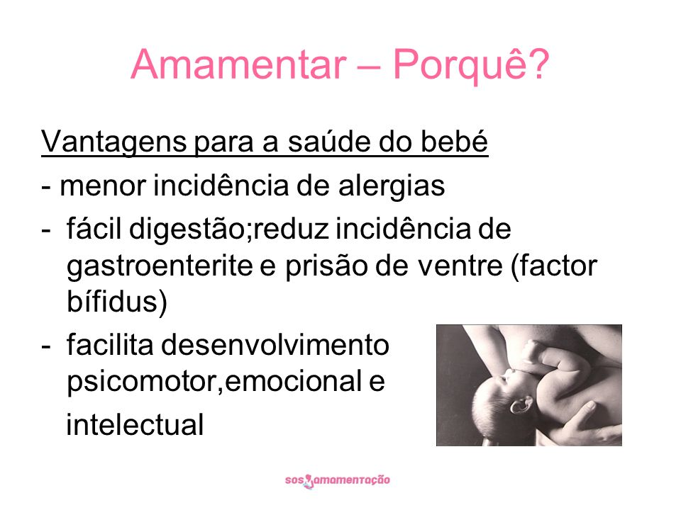 Amamentar – Porquê Vantagens para a saúde do bebé