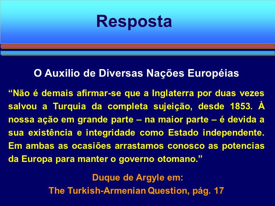Resposta O Auxilio de Diversas Nações Européias