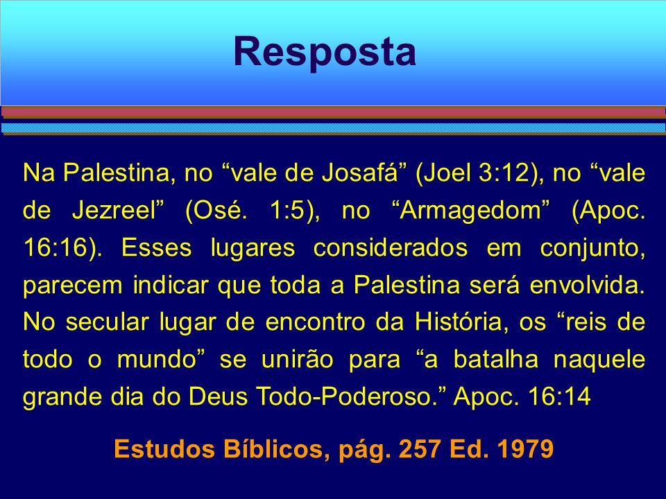 Estudos Bíblicos, pág. 257 Ed. 1979
