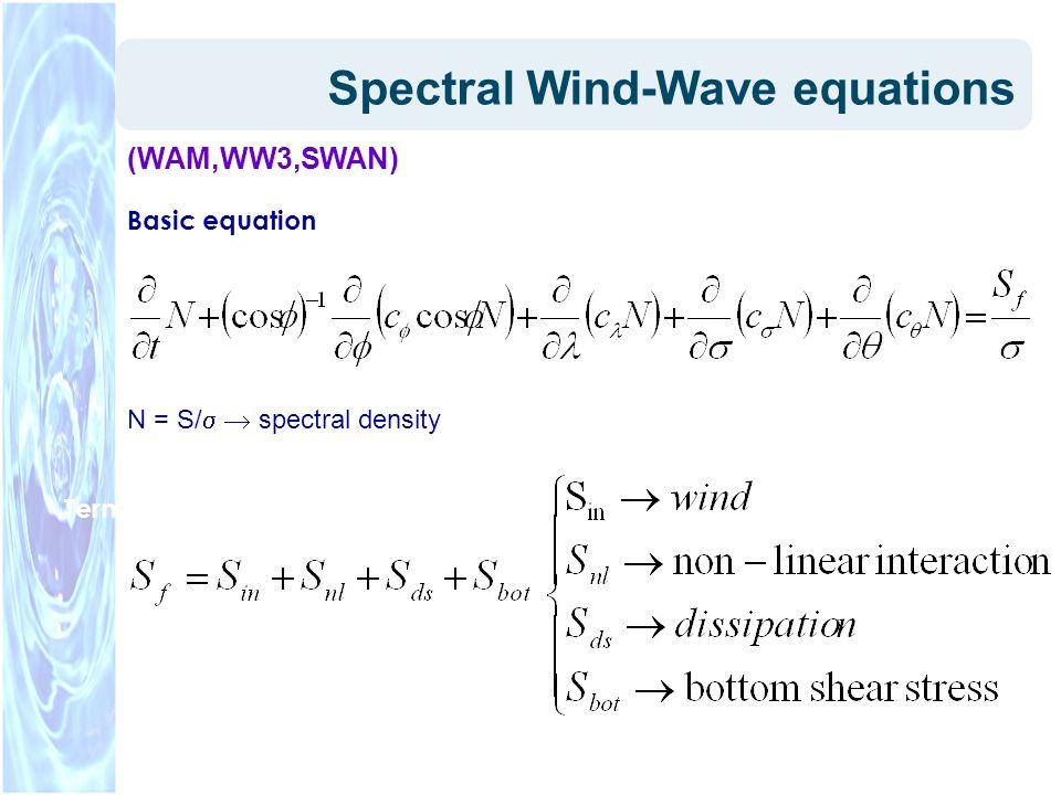 Spectral Wind-Wave equations