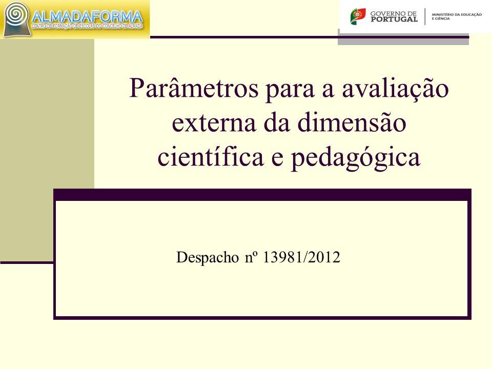 Parâmetros para a avaliação externa da dimensão científica e pedagógica