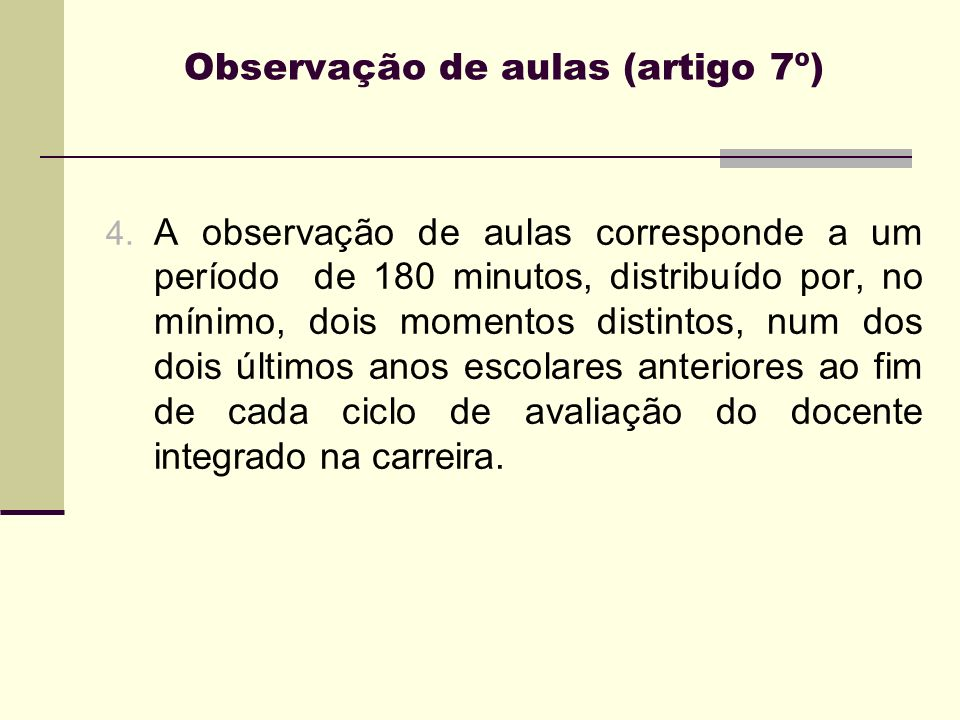 Observação de aulas (artigo 7º)