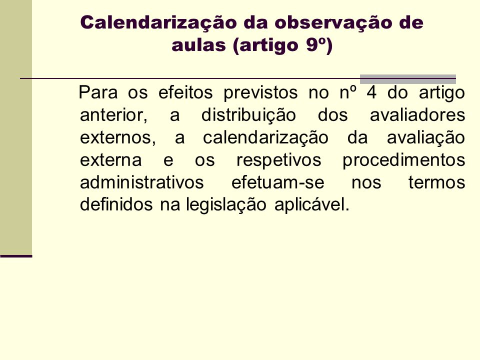 Calendarização da observação de aulas (artigo 9º)