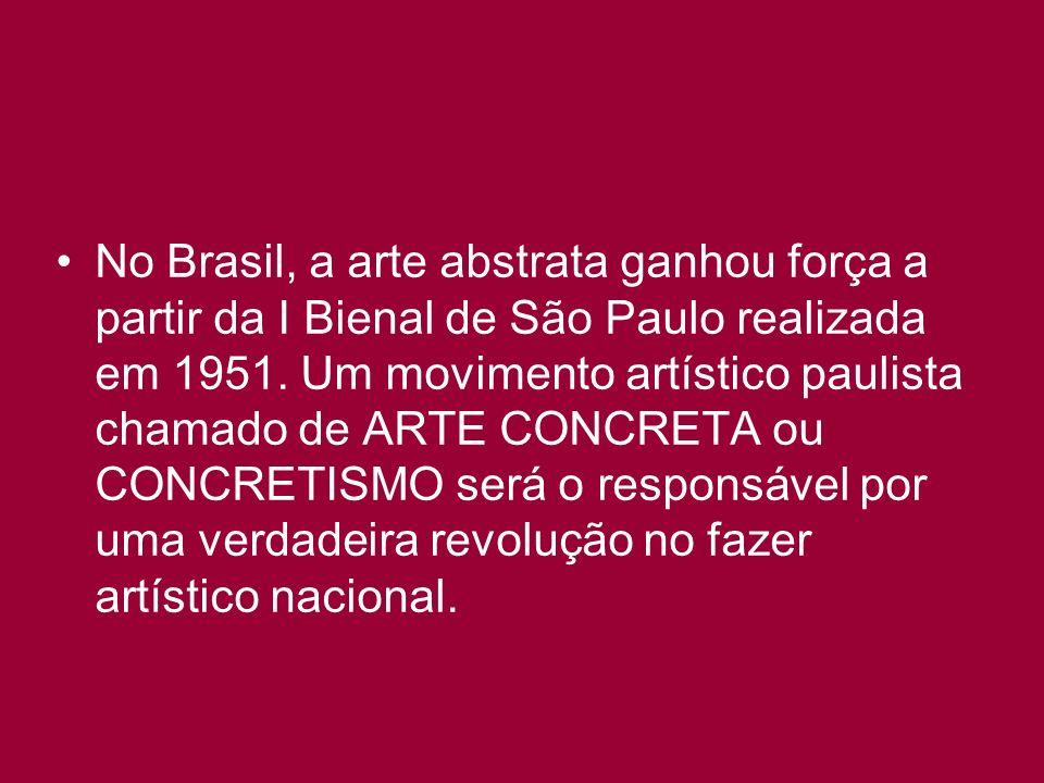 No Brasil, a arte abstrata ganhou força a partir da I Bienal de São Paulo realizada em 1951.