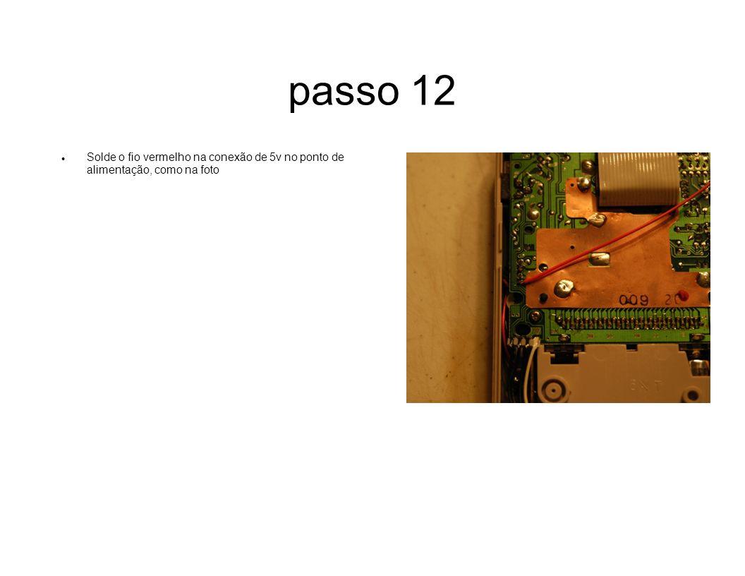 passo 12 Solde o fio vermelho na conexão de 5v no ponto de alimentação, como na foto