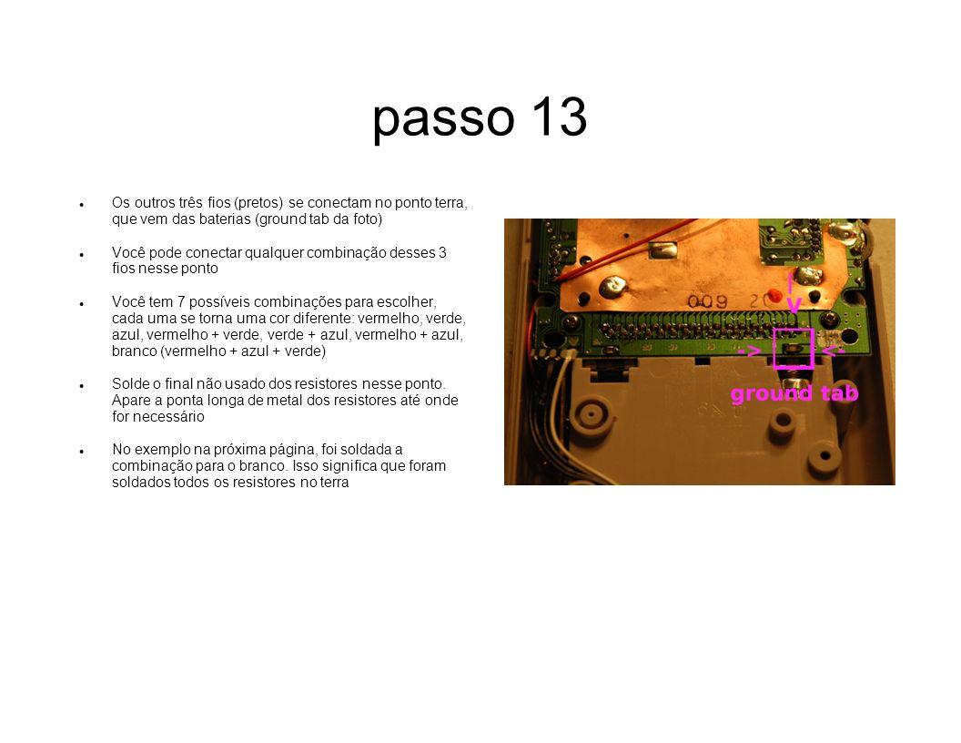 passo 13Os outros três fios (pretos) se conectam no ponto terra, que vem das baterias (ground tab da foto)