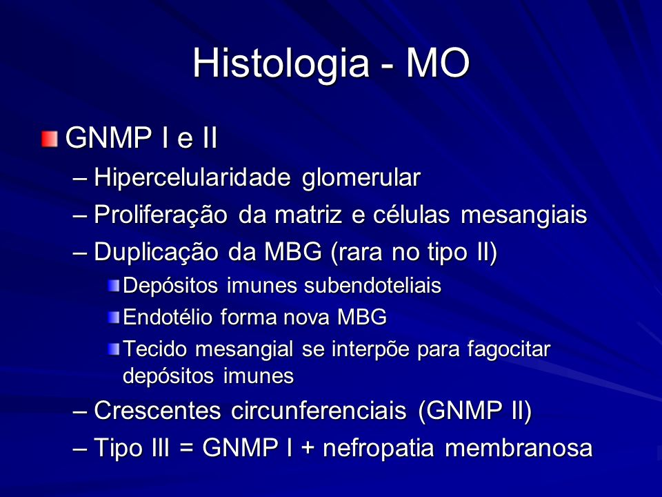Histologia - MO GNMP I e II Hipercelularidade glomerular