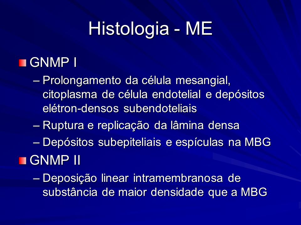 Histologia - ME GNMP I GNMP II